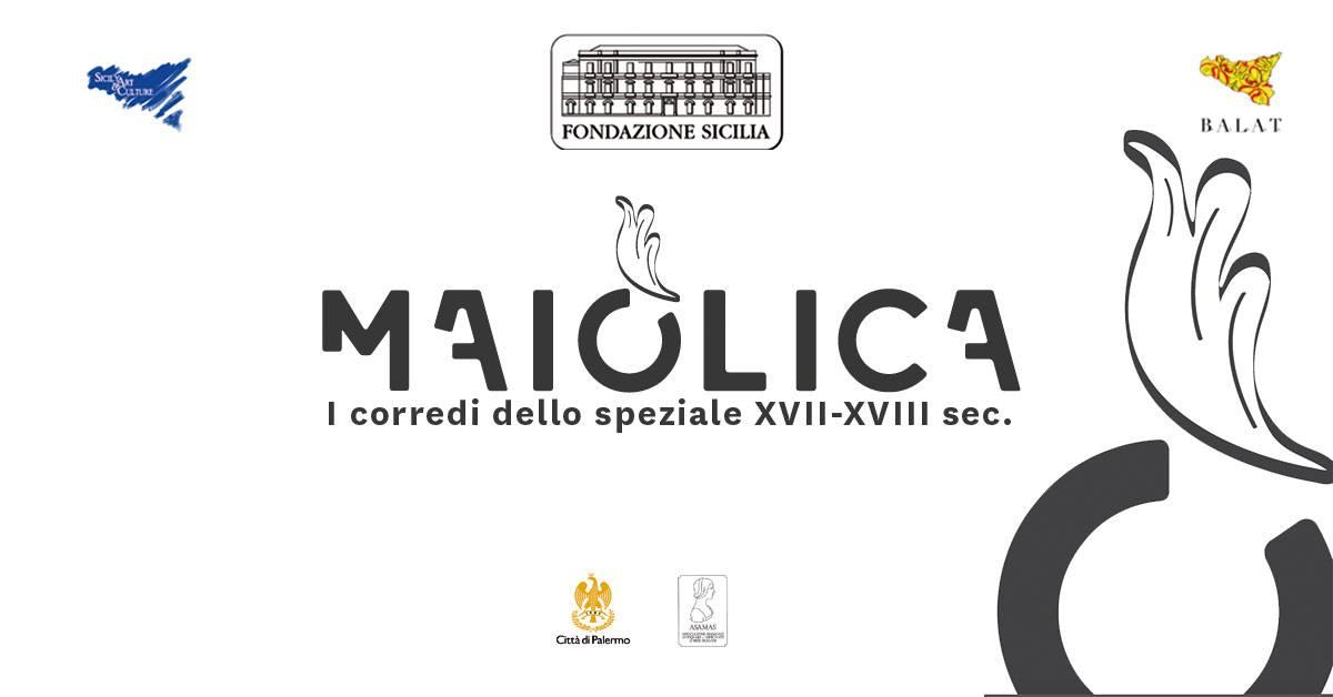 Maiolica. I corredi dello speziale XVII - XVIII sec.