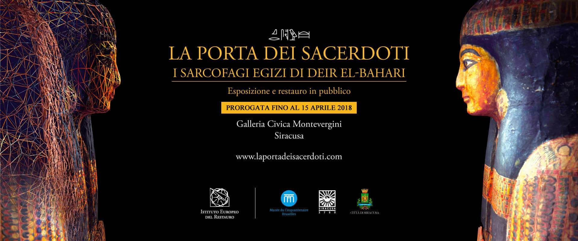 La Porta dei Sacerdoti. I sarcofagi egizi Deir El-Bahari. Galleria Civica Montevergini. Siracusa