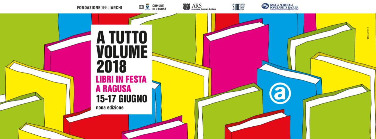 A Tutto Volume | 15-17 giugno 2018 a Ragusa