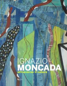 """""""Ignazio Moncada. Attraverso il colore marsala"""