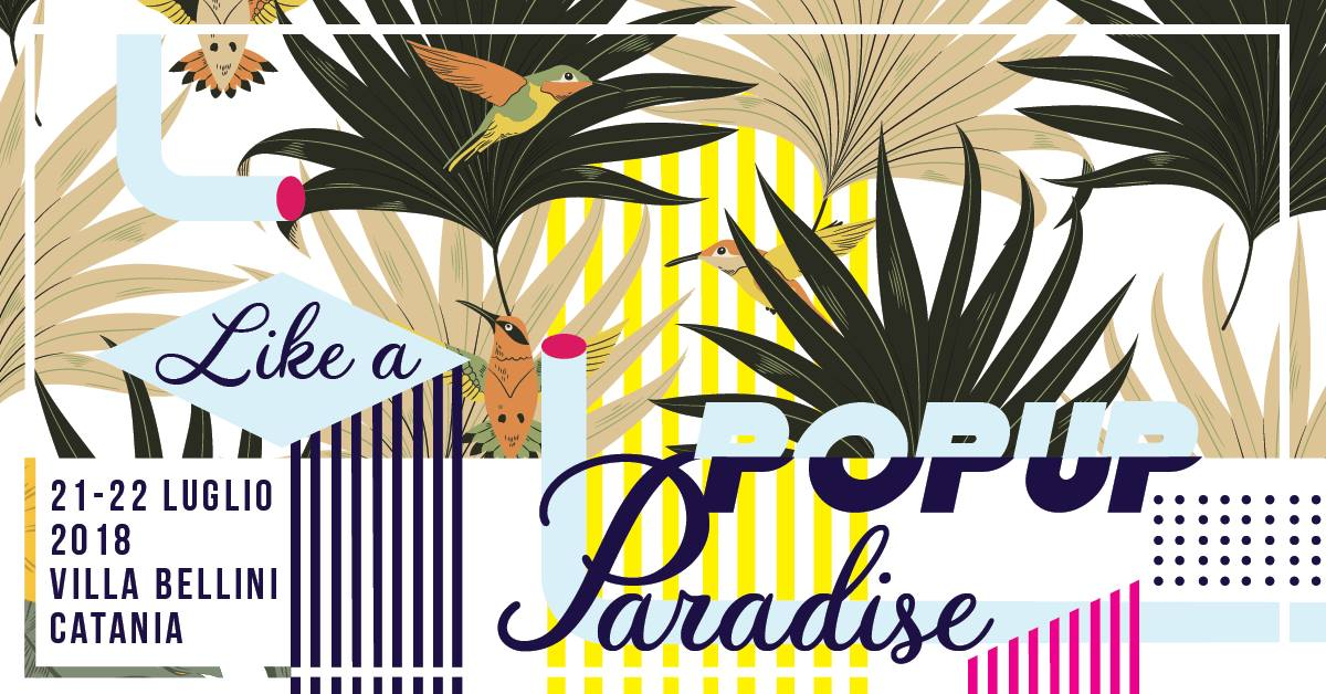 Pop Up Market sicily • 21-22 luglio '18 • Villa Bellini - Catania